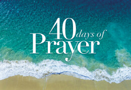 40 Days of Prayer Preparation:  Do You Really Want to Grow Up?