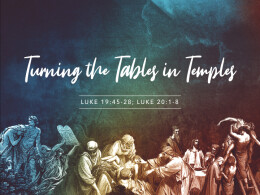 Turning the Tables in Temples